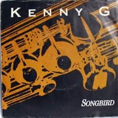 Kenny G - Songbird